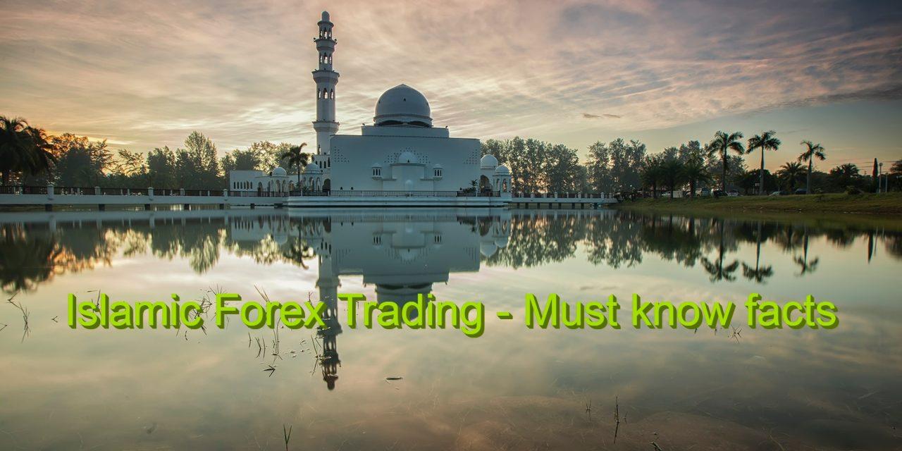 Islamic Forex Account – Best Islamic Forex Brokers 2020