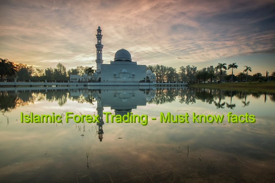 What is an Islamic Forex account?How to trade according to Islamic finance